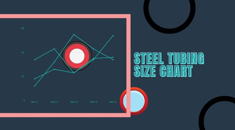 Steel Tubing Size Chart Guide